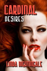 Excerpt: Cardinal Desires by Linda NIghtingale @LNightingale