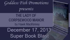 The Lady of Corpsewood Manor by Hawk MacKinney