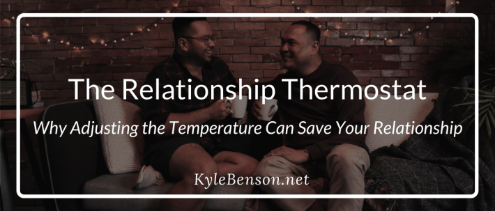 Relationship Thermostat