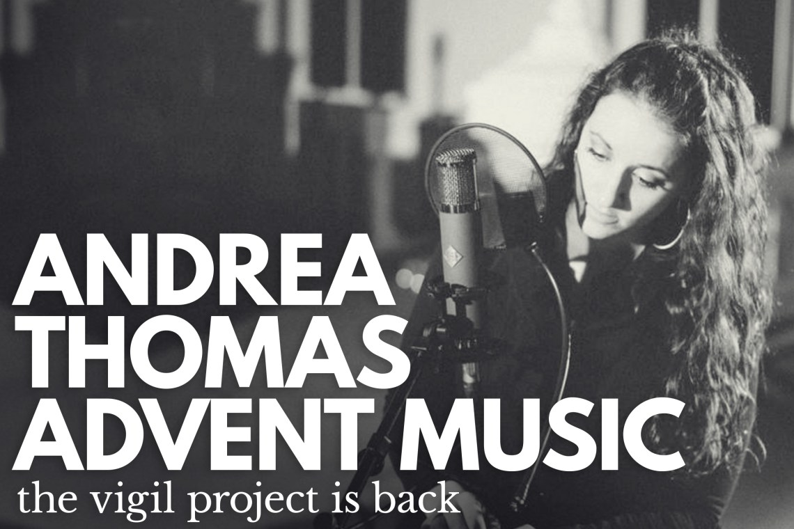 Andrea Thomas - The Vigil Project