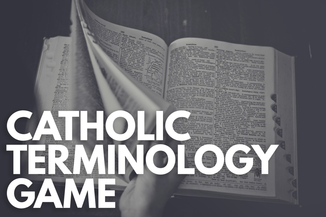 Catholic Terms Game