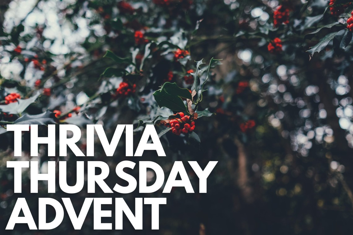 Thrivia Thursday Advent