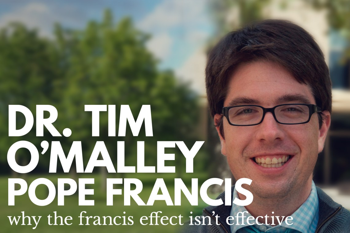 Tim O'Malley Pope Francis