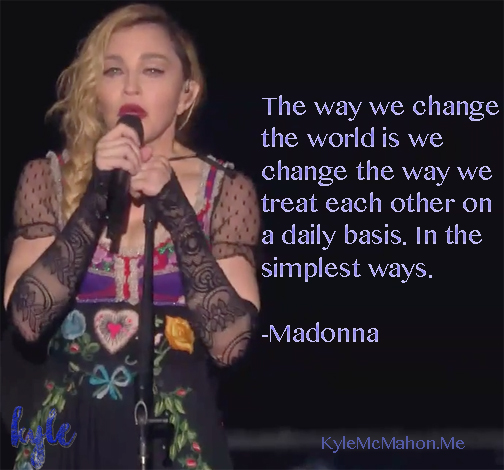 Madonna Change The World quote