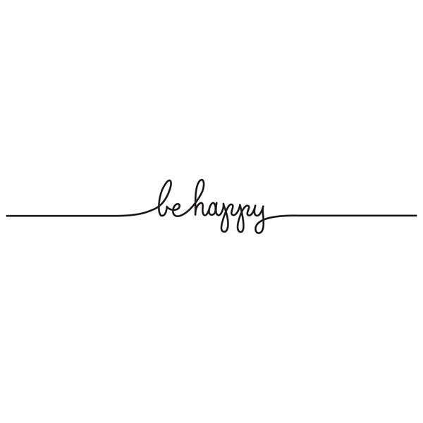 Happiness is a habit ! Designed by Lila Symons