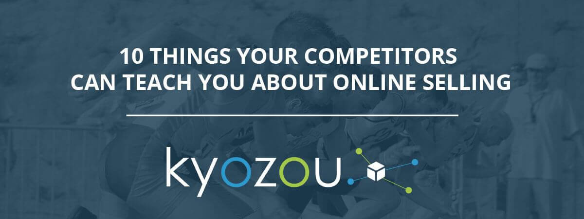 10 Things Your Competitors Can Teach You About Online Selling