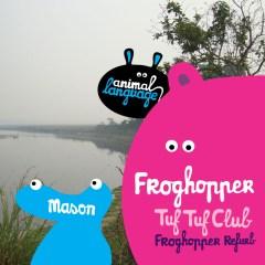Mason - Froghopper (Kypski Refurb/Remix) Animal Language