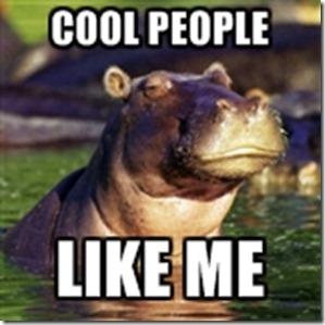 smug hippo cool people