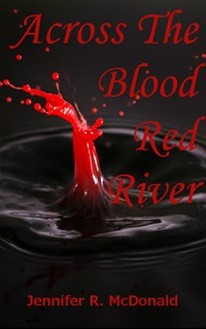 Across the Blood Red River