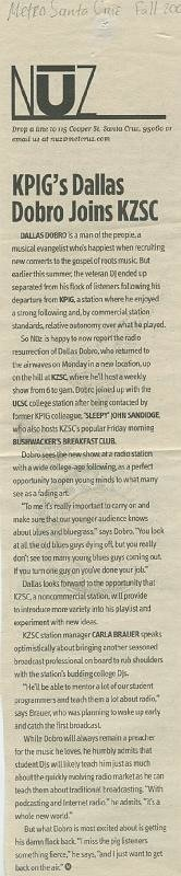 "Metro Santa Cruz - ""KPIG's Dallas Dobro Joins KZSC"" circa Fall 2007"