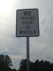 No Trucks over 10 Wheels