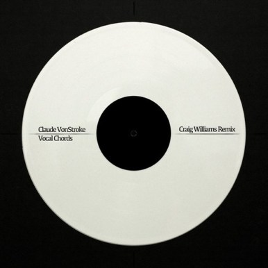 Claude Von Stroke - Vocal Chords (Craig Williams Remix)