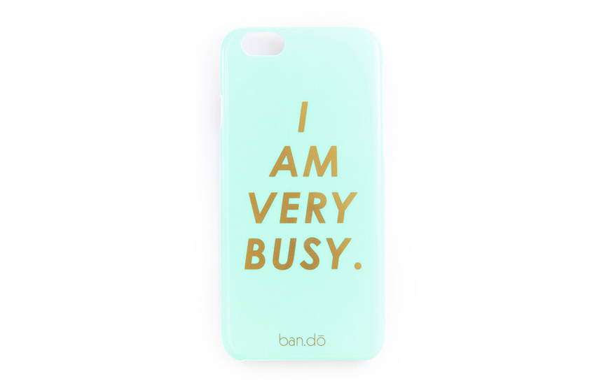 Coque I m very busy iPhone 6 Ban.do