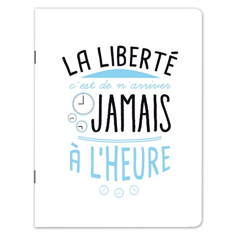Cahier A5 Citation « La Liberté » Kiub