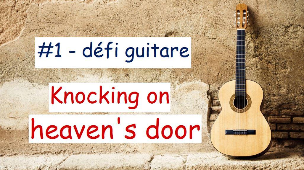defi guitare knocking on heaven's door