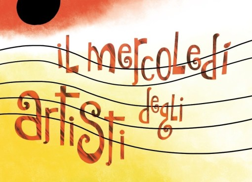 Mercoledì degli Artisti