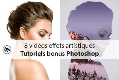 8 vidéos pour créer des effets artistiques dans Photoshop sur le blog La Retouche photo
