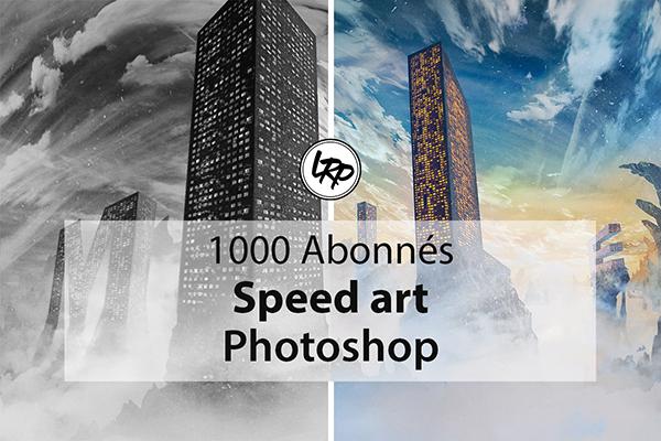 1000 abonnes speed art Photoshop sur le blog La Retouche photo