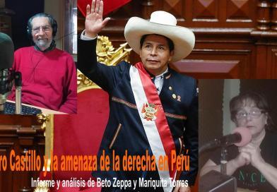 Pedro Castillo y la amenaza de la derecha en Perú