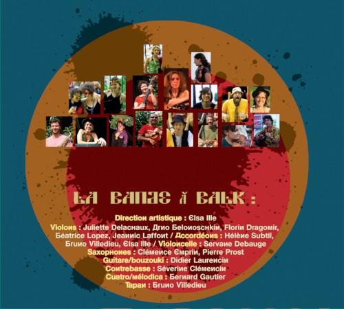 La Bande à Balk - À Blok! - Musiciens