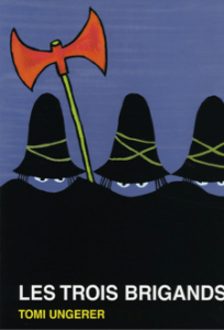 Les trois brigands, T. Ungerer