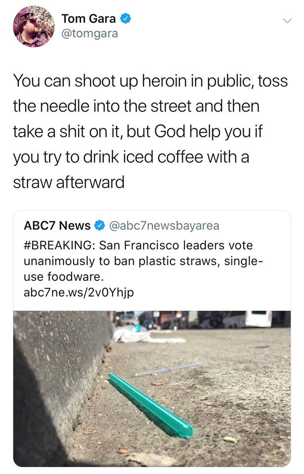 Image result for san francisco straw ban meme