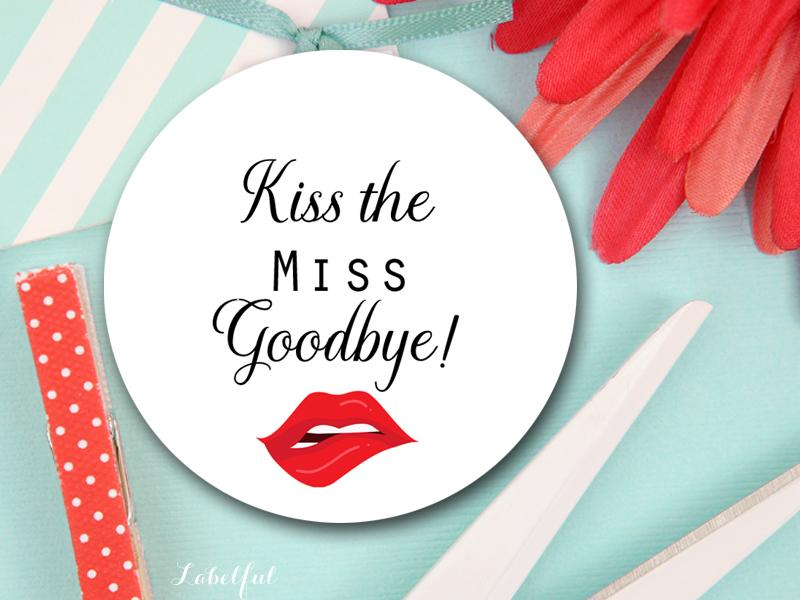 kiss the miss goodbye  u2013 labelful