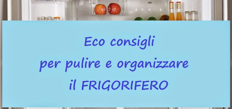 pulire organizzare frigorifero