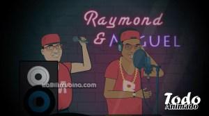 Raymond y Miguel
