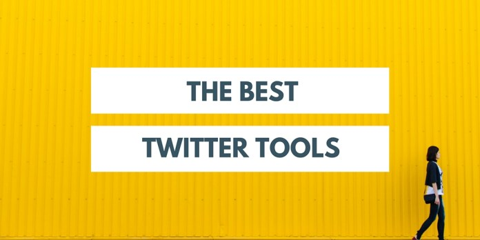 The Best Twitter Tools