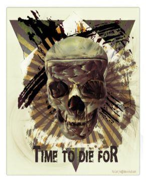 """Time to die for... "" – GrafiKArt by Ka L-O-K"