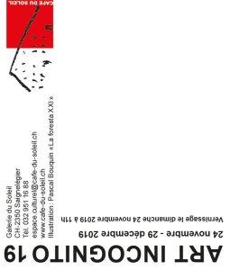 """Flyer """"Art Incognito"""" - Galerie au Café du Soleil, Saignelègier"""