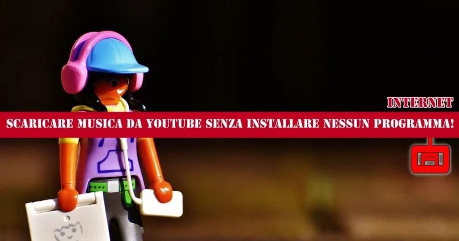 Scaricare Musica da Youtube senza nessun programma | Laborabyte
