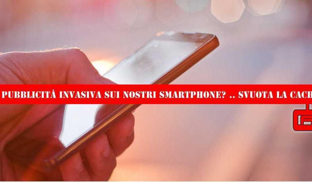 Pubblicità Invasiva sui nostri Smartphone | Laborabyte