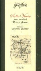 Sotto vuoto – Monica Guerra