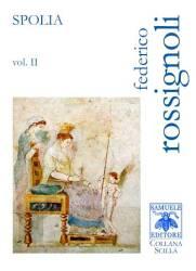 Spolia II – Federico Rossignoli
