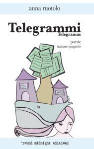 Telegrammi - Anna Ruotolo