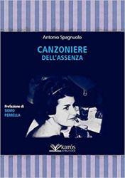 Canzoniere dell'assenza – Antonio Spagnuolo