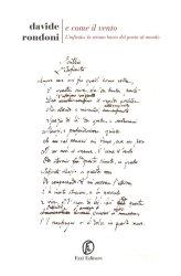 E come il vento – L'Infinito, lo strano bacio del poeta al mondo – Davide Rondoni