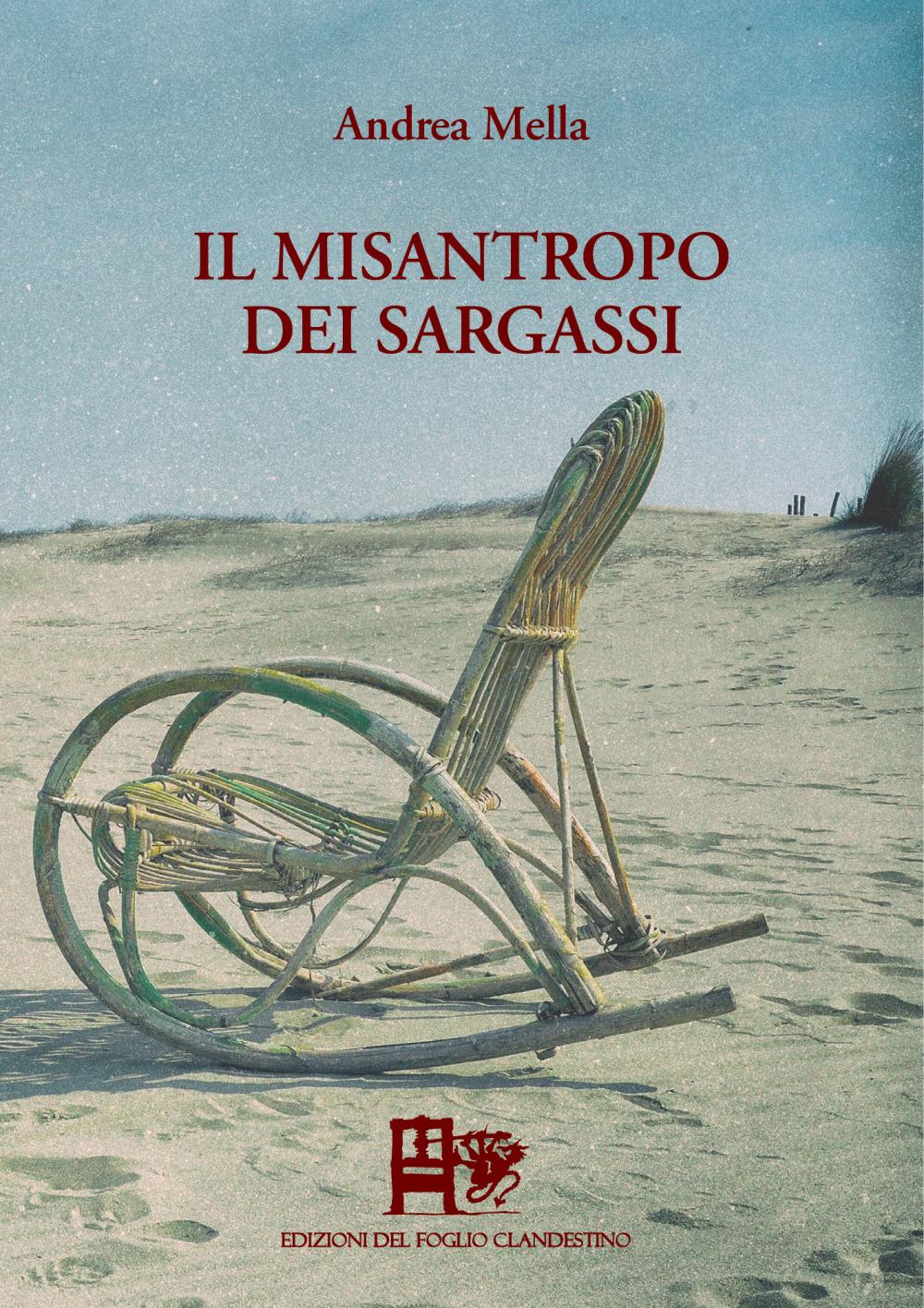 Il misantropo dei Sargassi - Andrea Mella
