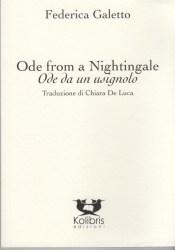 Ode from a Nightingale /  Ode da un usignolo – Federica Galetto