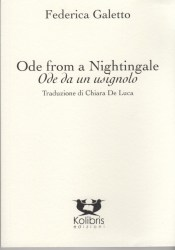 Ode from a Nightingale /  Ode da un usignolo – Federica Galetto