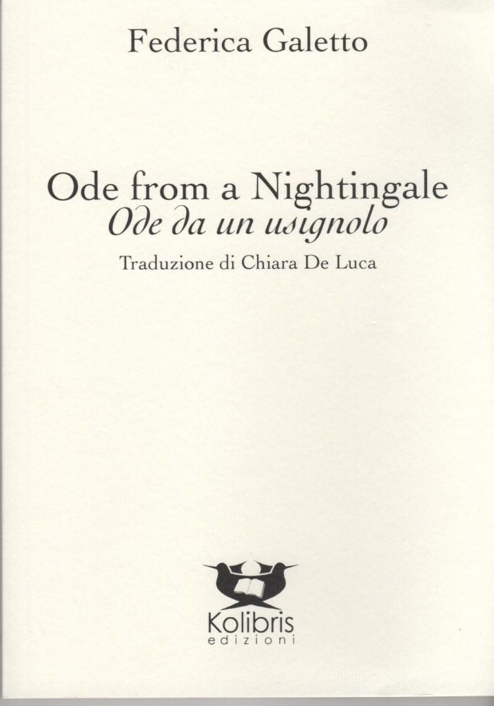 Ode from a Nightingale /  Ode da un usignolo - Federica Galetto