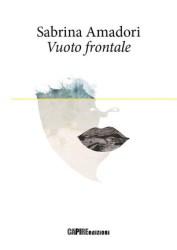 Vuoto frontale – Sabrina Amadori