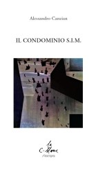 Il Condominio S.I.M. – Alessandro Canzian