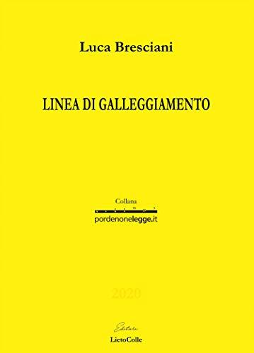 Linea di galleggiamento - Luca Bresciani