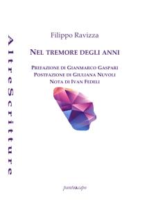 Nel tremore degli anni - Filippo Ravizza