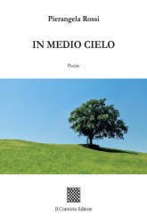 In medio cielo – Pierangela Rossi