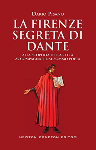 La Firenze segreta di Dante Book Cover