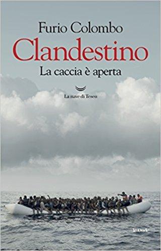 Clandestino. La caccia è aperta Book Cover